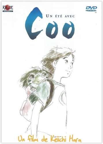 Un été avec Coo | Hara, Keiichi (1959-....) - Réalisateur. Scénariste
