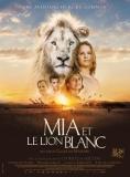 Mia et le lion blanc |