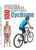 Anatomie & 100 étirements essentiels pour le cyclisme |