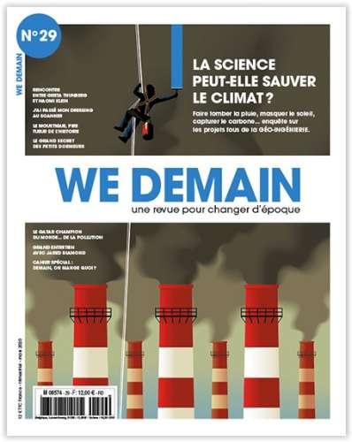 La science peut-elle sauver le climat ? : faire tomber la pluie, masquer le soleil, capturer le carbone : enquête sur les projets fous de la géo-ingénierie | Siegel, François (1949-....) - Directeur de publication