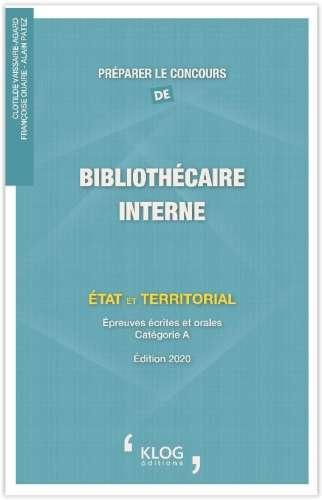 Préparer le concours de bibliothécaire : interne : État et territorial : épreuves écrites et orales, catégorie A | Vaissaire-Agard, Clotilde (1967-) - Auteur