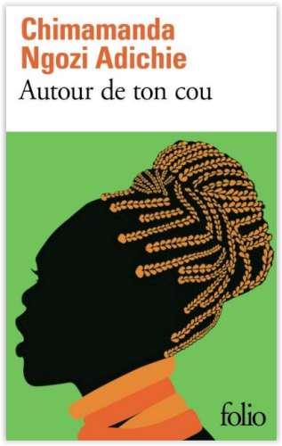 Autour de ton cou | Adichie, Chimamanda Ngozi (1977-....)