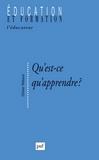 Qu'est-ce qu'apprendre ? : pour une philosophie de l'enseignement | Reboul, Olivier (1925-1992) - Auteur