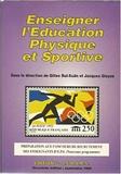 Enseigner l'éducation physique et sportive : préparation aux concours de recrutement des enseignants d'E.P.S. |