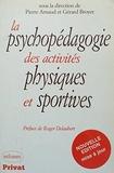 La psychopédagogie des activités physiques et sportives |