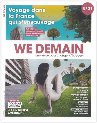 Voyage dans la France qui s'ensauvage : quitter la ville, créer sa communauté, devenir microaventurier, libérer la nature... | Siegel, François (1949-....) - Directeur de publication