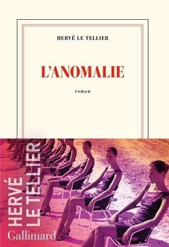 L'anomalie : roman |