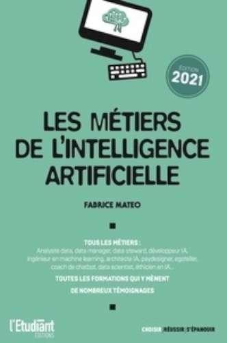 Les métiers de l'intelligence artificielle | Mateo, Fabrice - Auteur