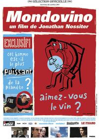 Mondovino : aimez-vous le vin ? : la guerre du goût | Nossiter, Jonathan (1961-....) - Réalisateur