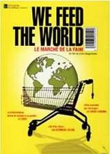 We feed the world | Wagenhofer, Erwin (1961-....) - Réalisateur. Scénariste