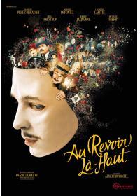 Au revoir là-haut | Dupontel, Albert (1964-....) - Réalisateur. Scénariste. Adaptateur. Dialoguiste. Acteur