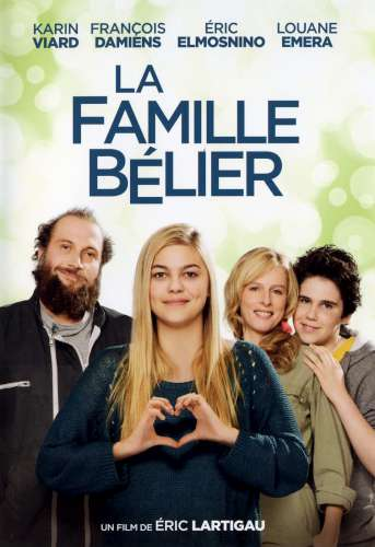 La famille Bélier | Lartigau, Éric (1964-....) - Réalisateur. Adaptateur