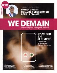 L'amour en illimité : enquête sur la révolution digitale des coeurs | Siegel, François (1949-....) - Directeur de publication
