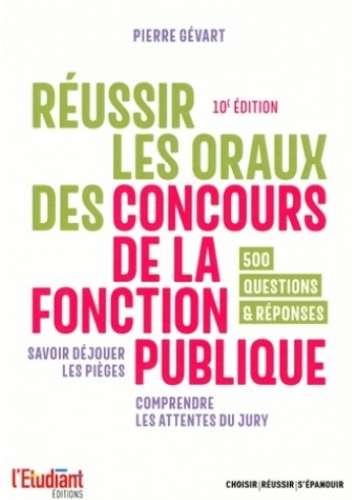 Réussir les oraux des concours de la fonction publique | Gévart, Pierre (1952-....)