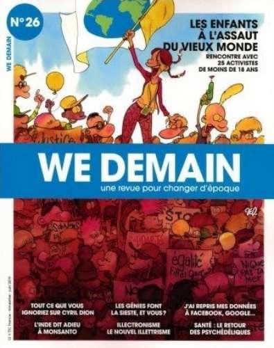 Les enfants à l'assaut du vieux monde : rencontre avec 25 activistes de moins de 18 ans | Siegel, François (1949-....) - Directeur de publication