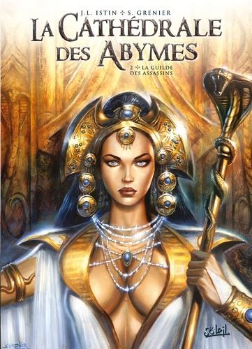 La cathédrale des Abymes. 2, la guilde des assassins |